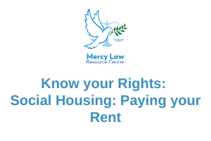 Know your Rights: Social Housing – Paying your Rent