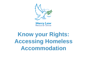 Know your Rights: Homeless Accommodation