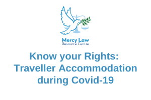 Know your Rights: Traveller Accommodation during Covid-19